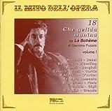 Il mito dell'opera: 18 Che gelida manina da La Boheme di G. Puccini, Vol. 1 (Recorded 1904-1958)