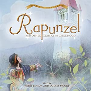 Rapunzel and Other Classics of Childhood Audiobook