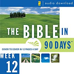 The Bible in 90 Days: Week 12: Acts 7:1 - Colossians 4:18 (Unabridged)