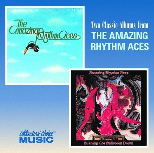 Toucan Do It Too: Burning the Ballroom Down (Amazing Rhythm Aces Burning The Ballroom Down)