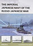 The Imperial Japanese Navy of the Russo-Japanese War (New Vanguard)