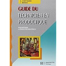GUIDE DU TECHNICIEN EN PRODUCTIQUE ED.98/99