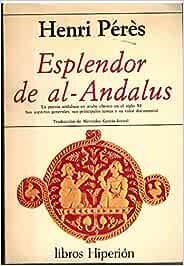 Esplendor de Al-Andalus: la poesía andaluza en árabe