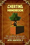 img - for Cheating Handbook: The Unofficial Minecraft: Cheatsheet for Minecrafter's (Mobs Handbook) book / textbook / text book