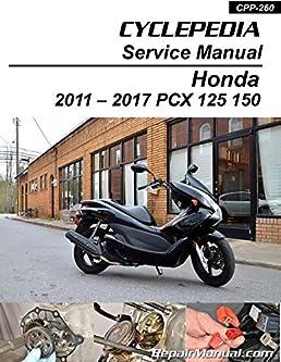 cpp 260 p honda pcx 125 150 cyclepedia printed scooter service rh amazon com