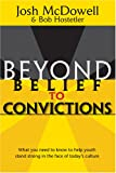 img - for Beyond Belief to Convictions (Beyond Belief Campaign) book / textbook / text book