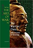 The Warrior Class, Gary Gagliardi, 1929194307