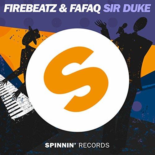Firebeatz and Fafaq - Sir Duke