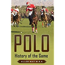 Polo: History of the Game