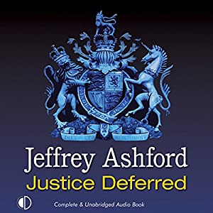 Justice Deferred Audiobook