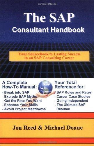 (The SAP Consultant Handbook) By Reed, Jon (Author) Paperback on (10 , 2002) (Anglais) Broché – 30 novembre 2002 Jon Reed ECRUITING ALTERNATIVES INC B0071MJAFQ
