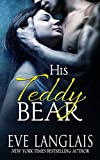 His Teddy Bear by  Eve Langlais in stock, buy online here