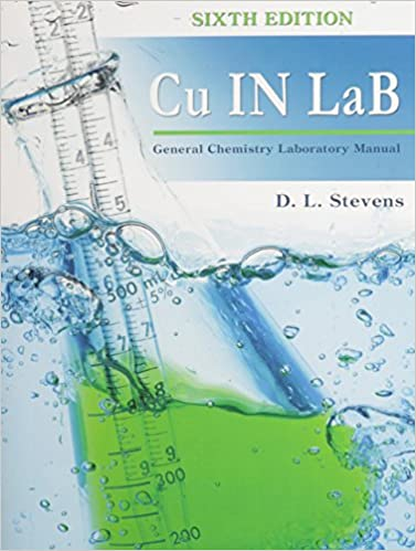 Cu in lab general chemistry laboratory manual stevens dennis l cu in lab general chemistry laboratory manual 6th edition fandeluxe Images