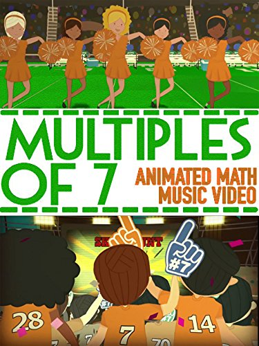 Multiplication Tables For Kids: Counting by 7's at the Football Stadium (Football Songs For Kids)