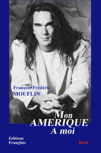 Mon Amerique [Pdf/ePub] eBook