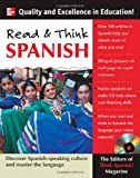 Read and Think Spanish : Discover the Spanish-Speaking Culture and Master the Language, Ed's of Think Spanish, 0071460349