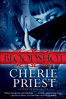 Bloodshot by [Priest, Cherie]