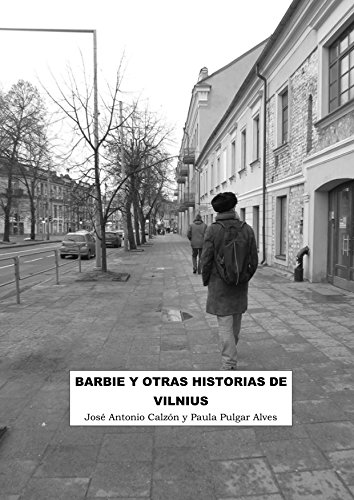 Barbie y otras historias de Vilnius (Spanish Edition) by [Pulgar Alves, Paula