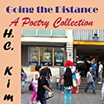 Going the Distance: A Poetry Collection | Heerak Christian Kim