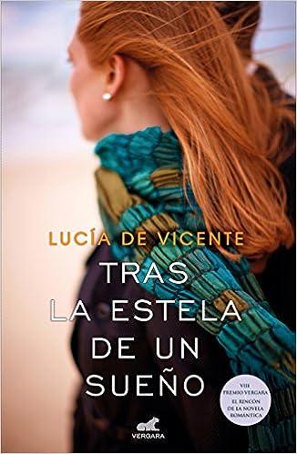 Tras la estela de un sueño, Lucía de Vicente (rom) 51kCp-fTskL._SX324_BO1,204,203,200_