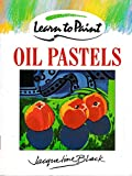 img - for Learn to Paint Oil Pastels book / textbook / text book