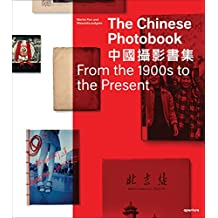 The Chinese Photobook: From the 1900s to the Present
