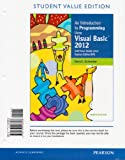 An Introduction to Programming Using Visual Basic 2012, Student Value Edition, David I. Schneider, 0133428699