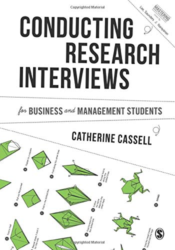 Conducting Research Interviews for Business and Management Students (Mastering Business Research Methods)