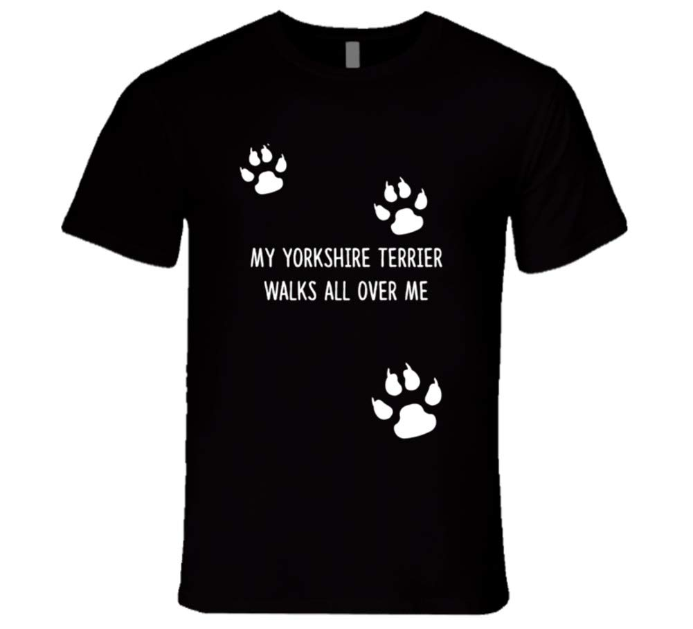 SHAMBLES TEES Yorkshire Terrier My Dog Walks All Over Me Dogs T Shirt L Black