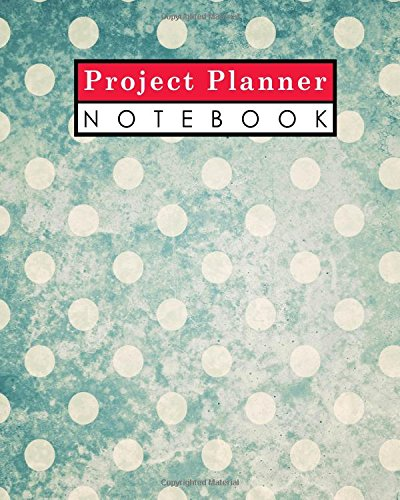 Read Online Project Planner Notebook: Project Management Log Template, Project Manager Notebook, Project Planner Pad, Organize Notes, To Do, Ideas, Follow Up, Vintage/Aged Cover (Volume 64) pdf epub