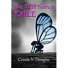 The Mall Fairies: Exile (Volume 1)