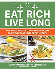 Eat Rich, Live Long: Mastering the Low-Carb & Keto Spectrum for Weight Loss and Longevity (Volume 1)