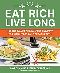 Image of the product Eat Rich Live Long : that is listed on the catalogue brand of Victory Belt Publishing.