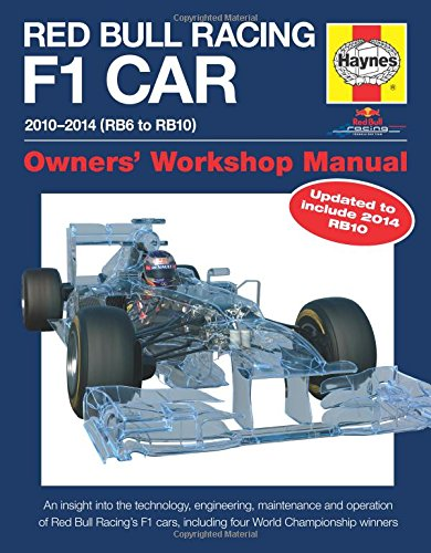 Red Bull Racing F1 Car Manual 2nd Edition: 2010-2014 (RB6 to RB10) (Owners' Workshop Manual) (F1 Car Guide)