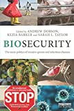img - for Biosecurity: The Socio-Politics of Invasive Species and Infectious Diseases book / textbook / text book