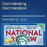 Discriminating Discrimination | Kevin D. Williamson