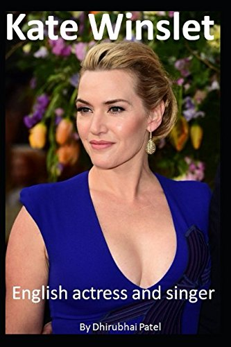 Kate Winslet: English Actress and Singer