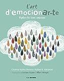 L'art d'emocionar-te: Explora les teves emocions (Nube de Tinta)