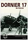 Dornier 17 Operations in Focus