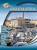 Cities of the World The Croatian Coast Istria Croatia