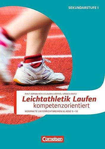 Sportarten: Leichtathletik: Laufen kompetenzorientiert: Kopiervorlagen