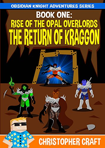 Rise Of The Opal Overlords - Return Of Kraggon: Time Traveling Overlords! - Underworld Dragons - Sorcery!