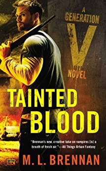 Tainted Blood: A Generation V Novel by [Brennan, M.L.]