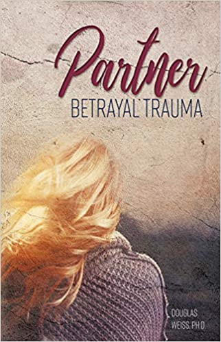 The Partner Betrayal Trauma Book by Douglas Weiss travel product recommended by Katie Morales on Pretty Progressive.