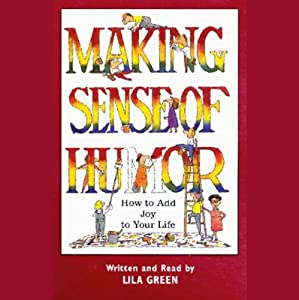 Making Sense of Humor Audiobook
