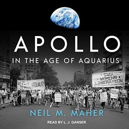 Apollo in the Age of Aquarius by Tantor Audio