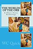 img - for The Worlds Of The Orb book / textbook / text book