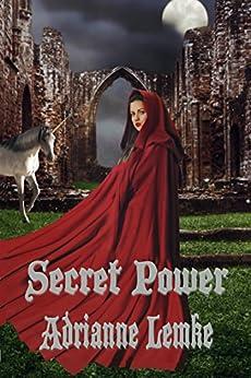 Secret Power (Secrets of Sacorria Book 1) by [Lemke, Adrianne]