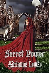 Secret Power (Secrets of Sacorria Book 1)