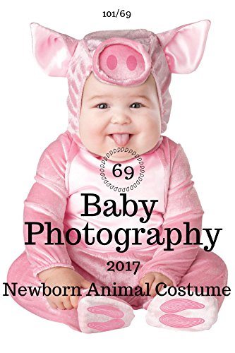 101 Kids Costume (Baby photography: 69 Animal Baby Costume Idea For Your Baby's Fancy Costume HD Photo Album : (Best Seller ))
